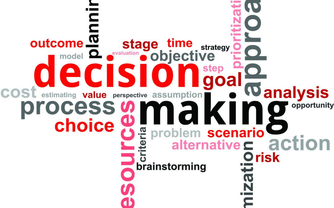 Decision Making and Its Effects: Increasing the Positive